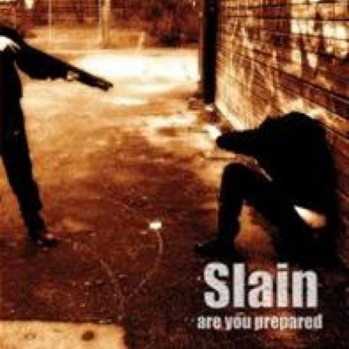 Slain - are you prepared CD